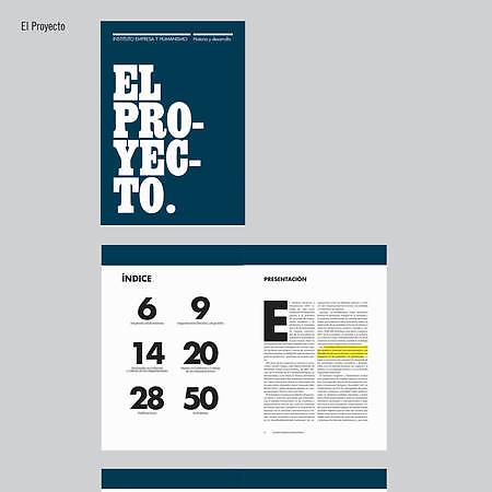 El Proyecto. Historia y desarrollo del Instituto Empresa y Humanismo