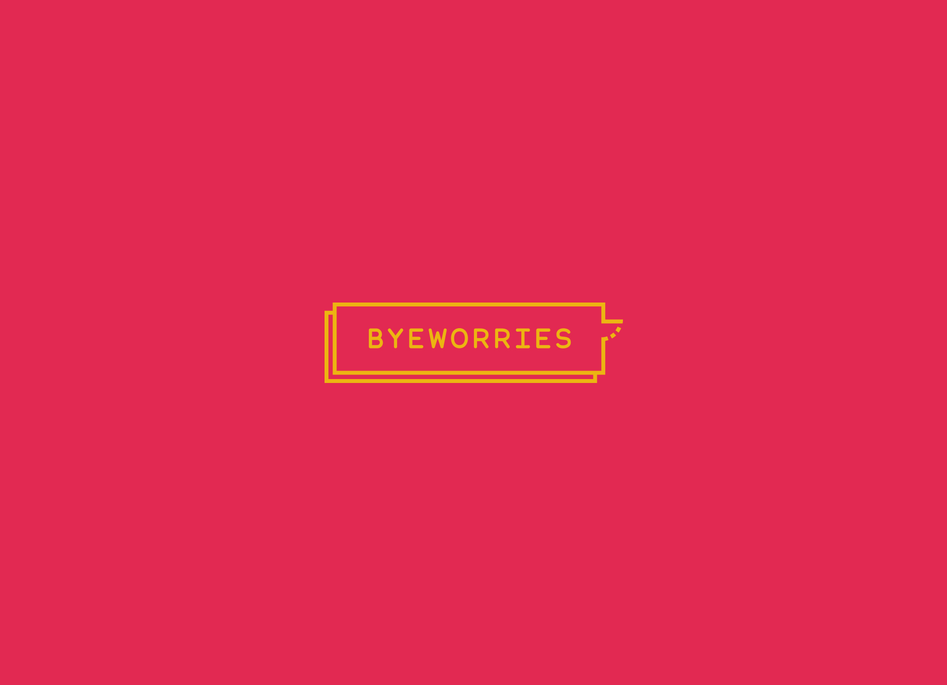 Byeworries by Chillypills - Creative Work - $i