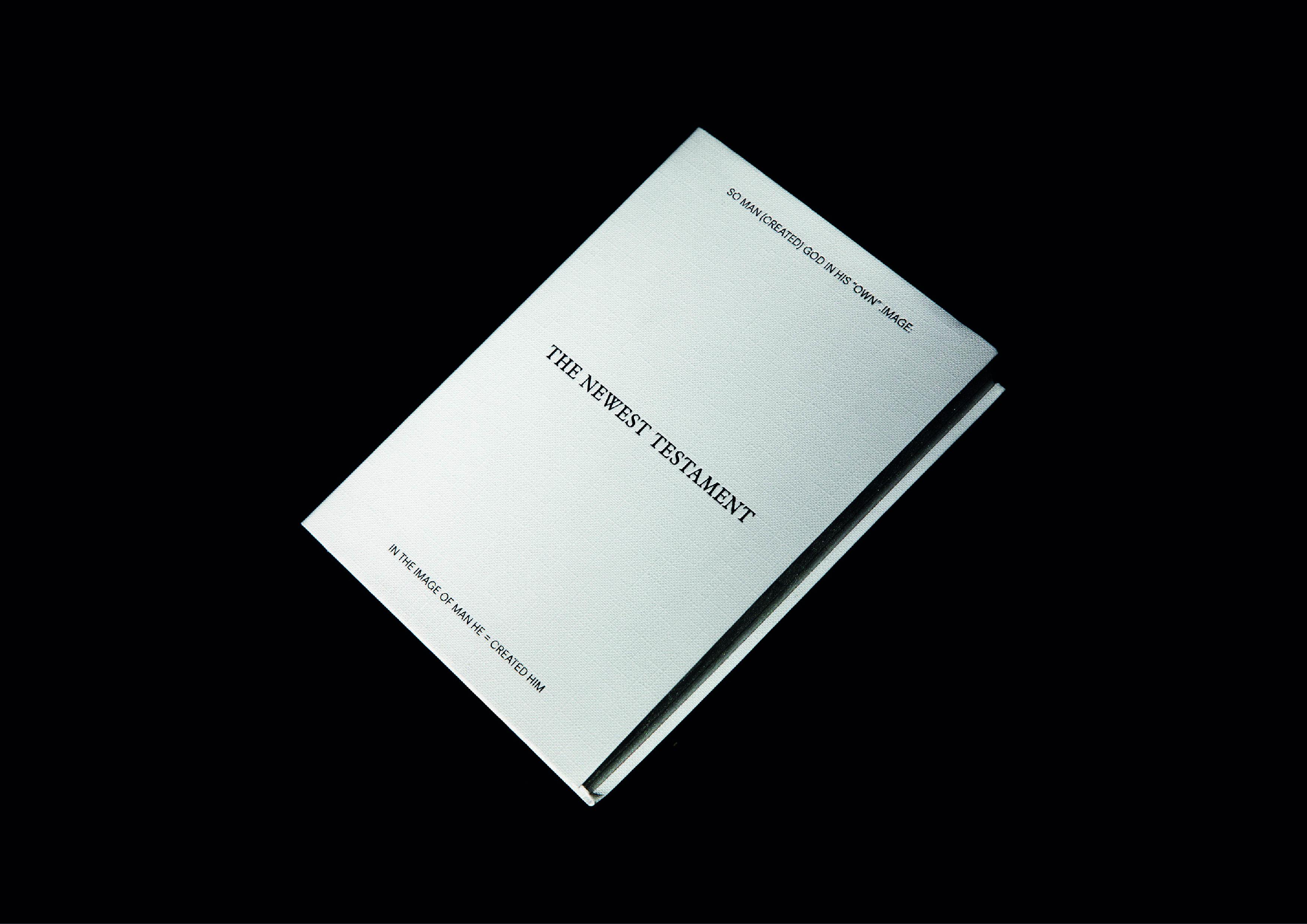 The Newest Testament by Olga Pipnik, Daniel Senior - Creative Work