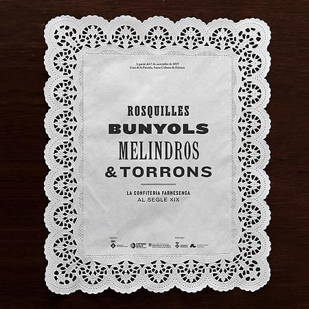 ROSQUILLES, BUNYOLS, MELINDROS & TORRONS
